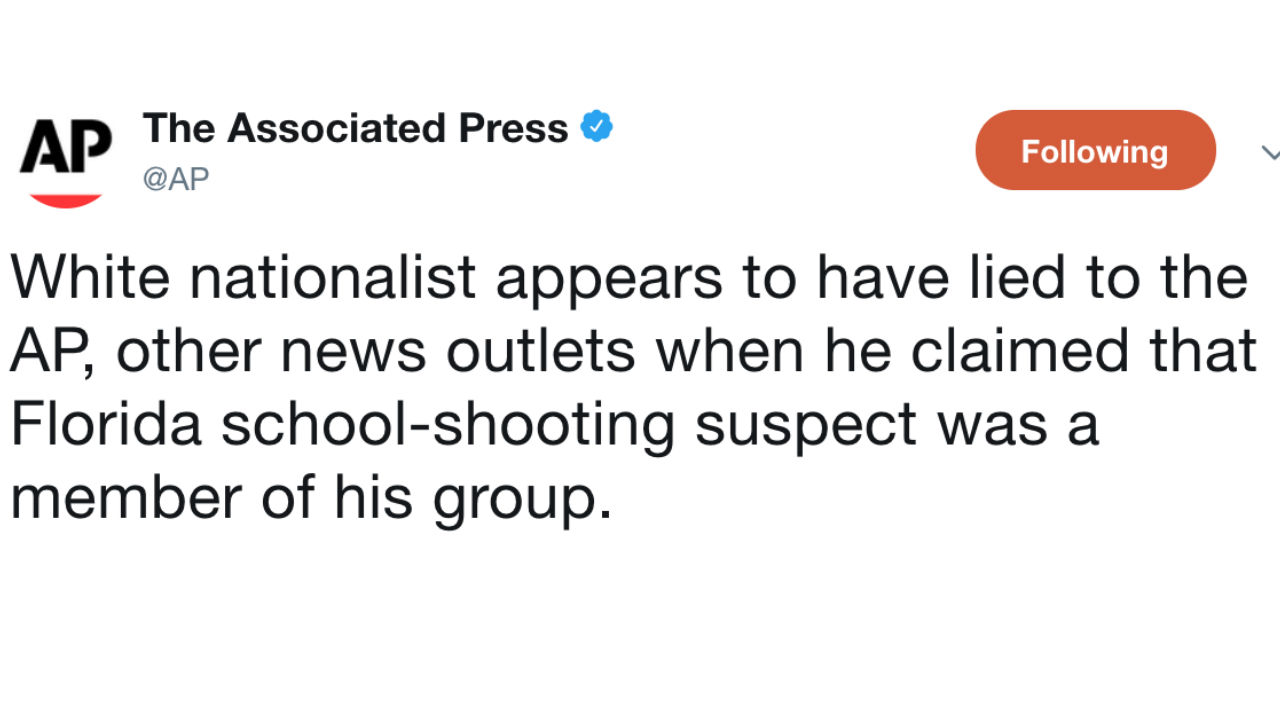 The AP Reports White Nationalist \'Appears to Have Lied\' to Them ...