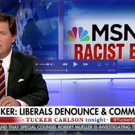 Tucker Carlson Blasts MSNBC's 'Everyday Racism' Special For Racism