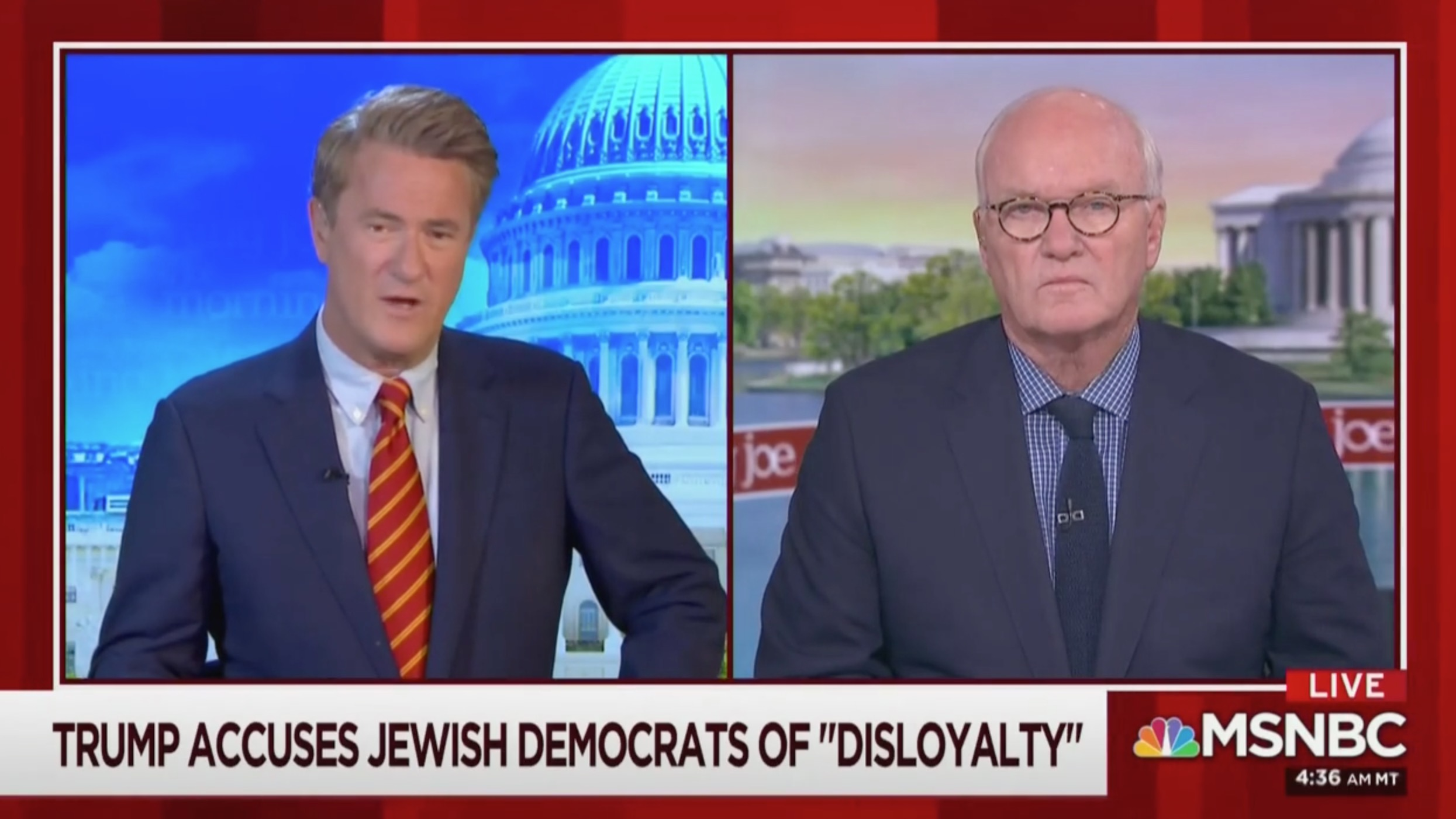 Joe Scarborough: Trump's Attacking Jewish 'Disloyalty' Is Exactly How the Germans Attacked Jews