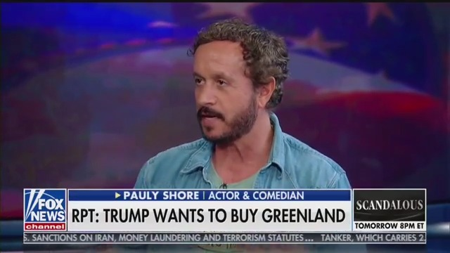 Pauly Shore, of Bio-Dome, Offers Thoughts on Trump Wanting to Buy Greenland: 'It's Green!'