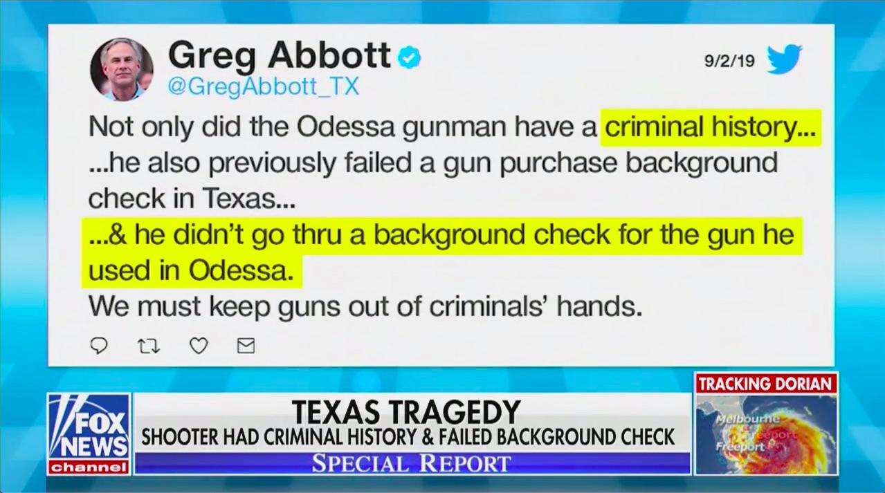 TX Gov Greg Abbott: Odessa Shooter Didn't Go Thru Background