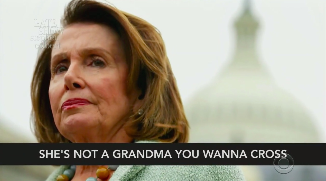 Watch The Late Show's Pelosi Song Parody: 'You Don't Mess Around With Nancy'