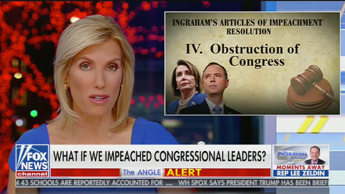 Laura Ingraham Writes Up Hypothetical Articles of Impeachment Against Top House Democrats