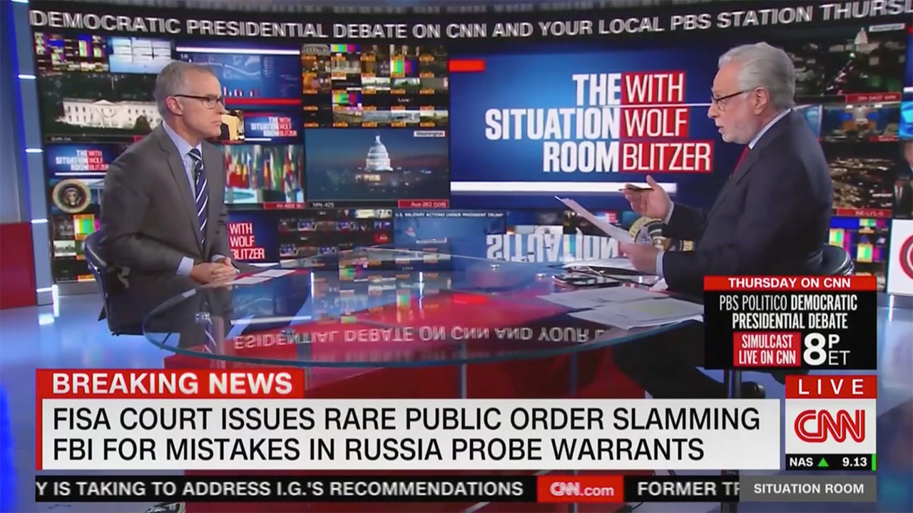 Wolf Blitzer Questions McCabe on FISA Court Rebuke of FBI: 'This Wasn't Just Sloppiness, These Were Brutal Mistakes'